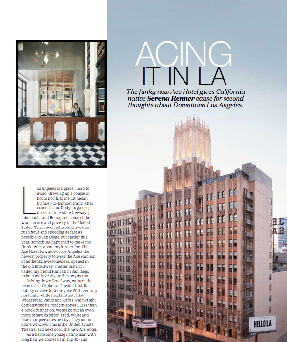 The funky new Ace Hotel gives California native Serena Renner cause for second thoughts about Downtown Los Angeles