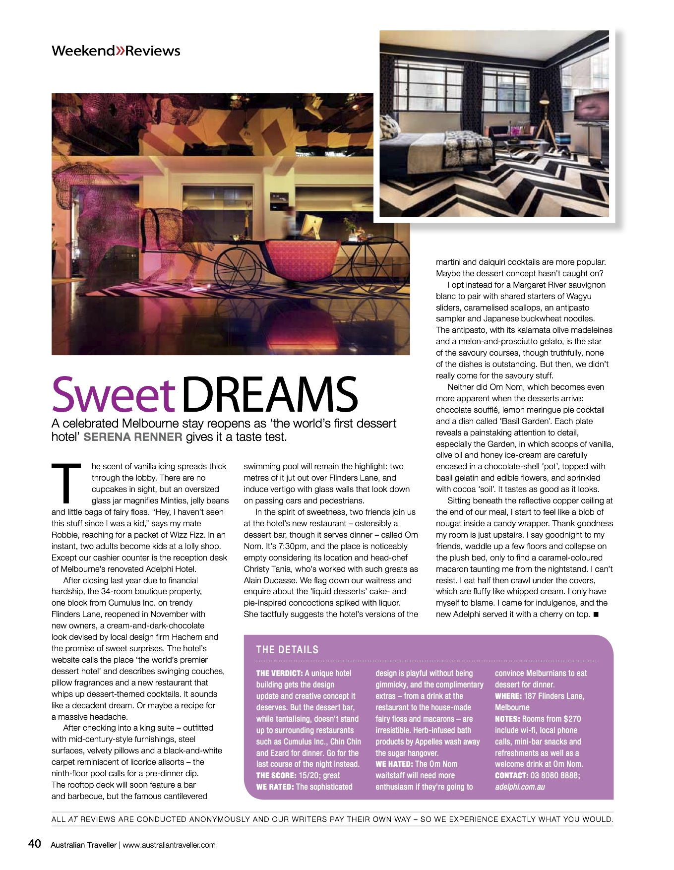 A celebrated Melbourne stay reopens as 'the world's premier dessert hotel'. Serena Renner gives it a taste test