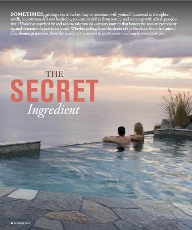 A sensory journey that honors the ancient customs or natural elements of a particular locale. These five spas hold the secrets to a new place—and maybe even a new you